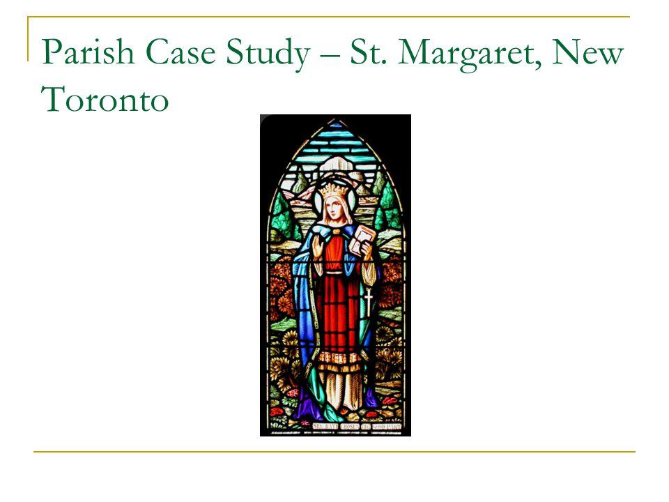 Parish Case Study – St. Margaret, New Toronto