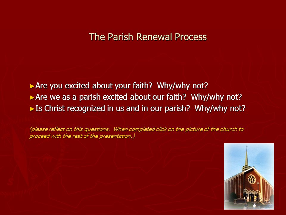 The Parish Renewal Process ► Are you excited about your faith.