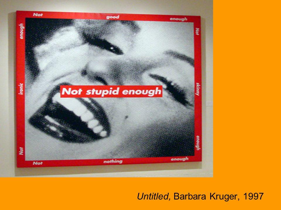 Untitled, Barbara Kruger