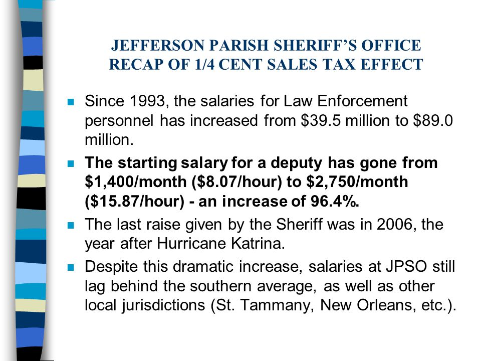 n Since 1993, the salaries for Law Enforcement personnel has increased from $39.5 million to $89.0 million.