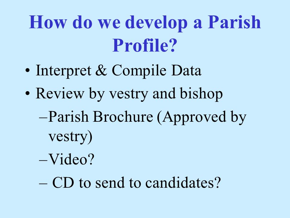 How do we develop a Parish Profile.