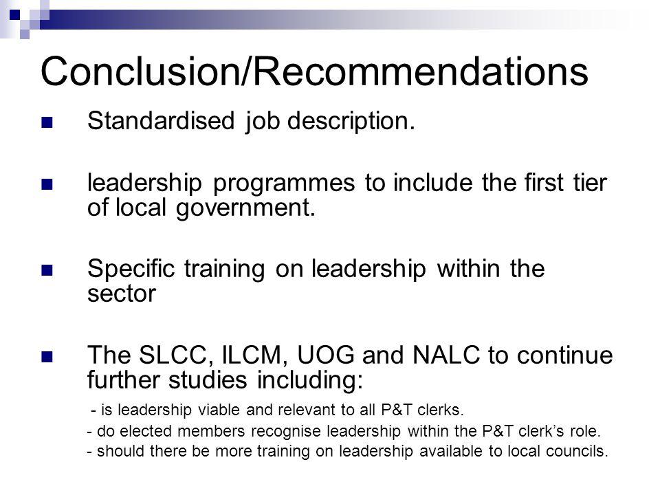 Conclusion/Recommendations Standardised job description.