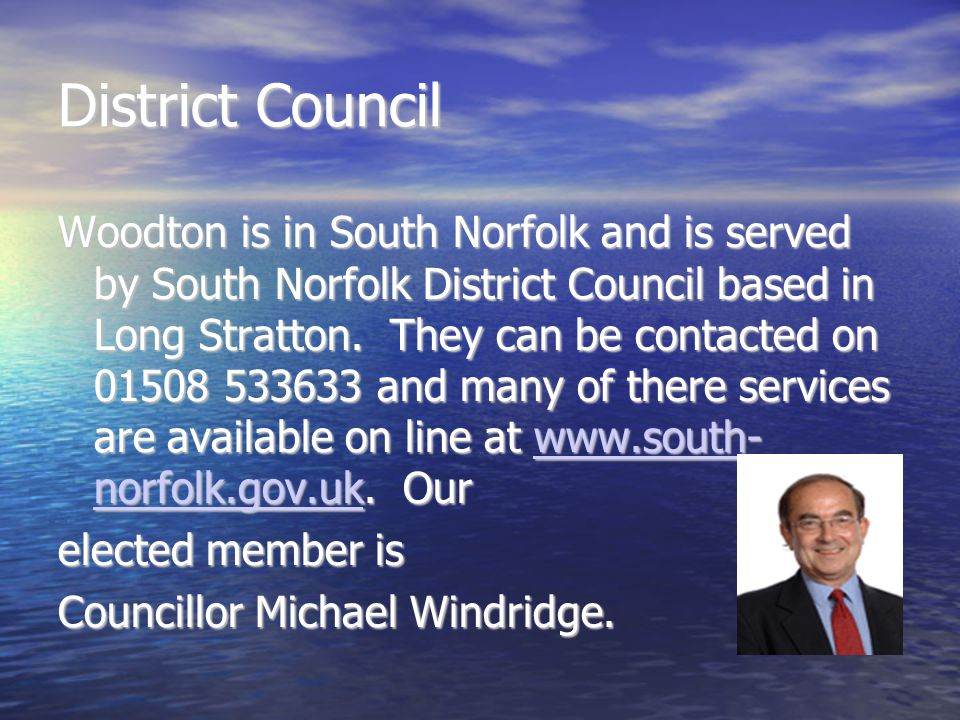 District Council Woodton is in South Norfolk and is served by South Norfolk District Council based in Long Stratton.