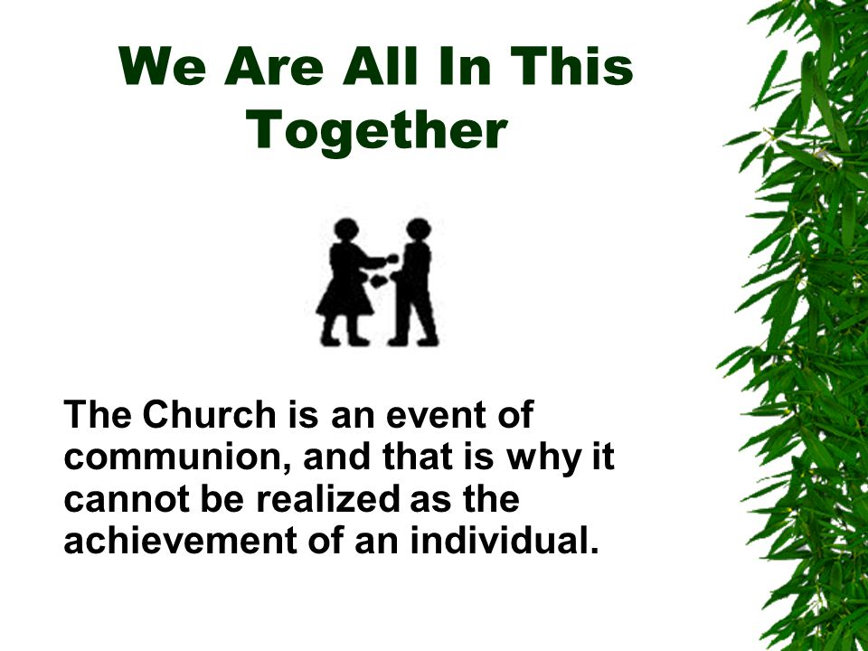 SUNDAY EUCHARIST  Communio is made most visible at Eucharist, the most intensive event for the Church.