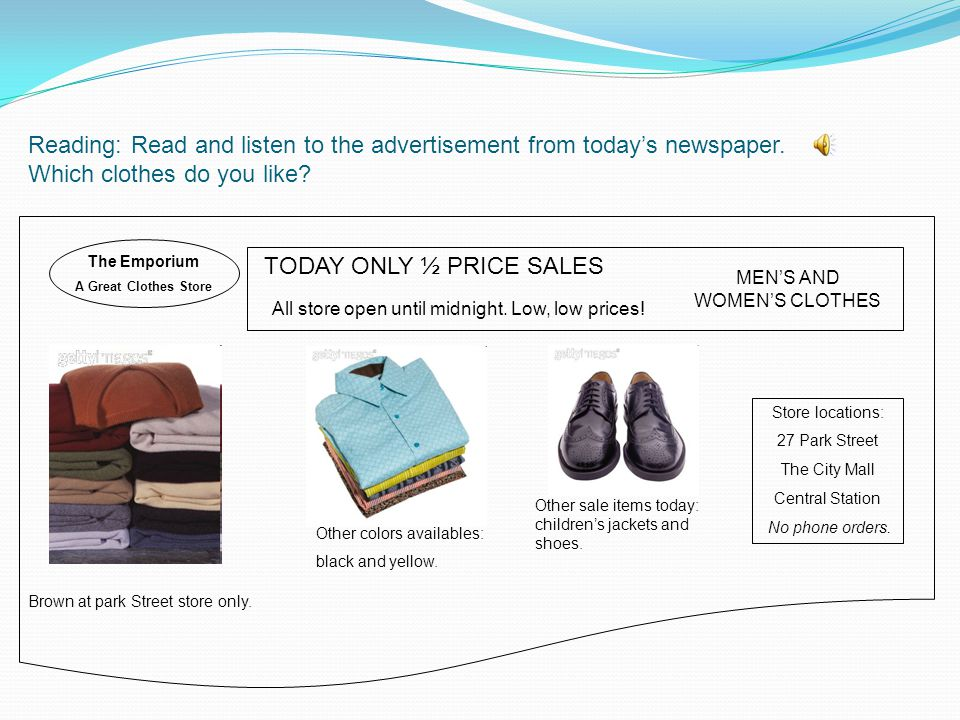 Reading: Read and listen to the advertisement from today's newspaper.