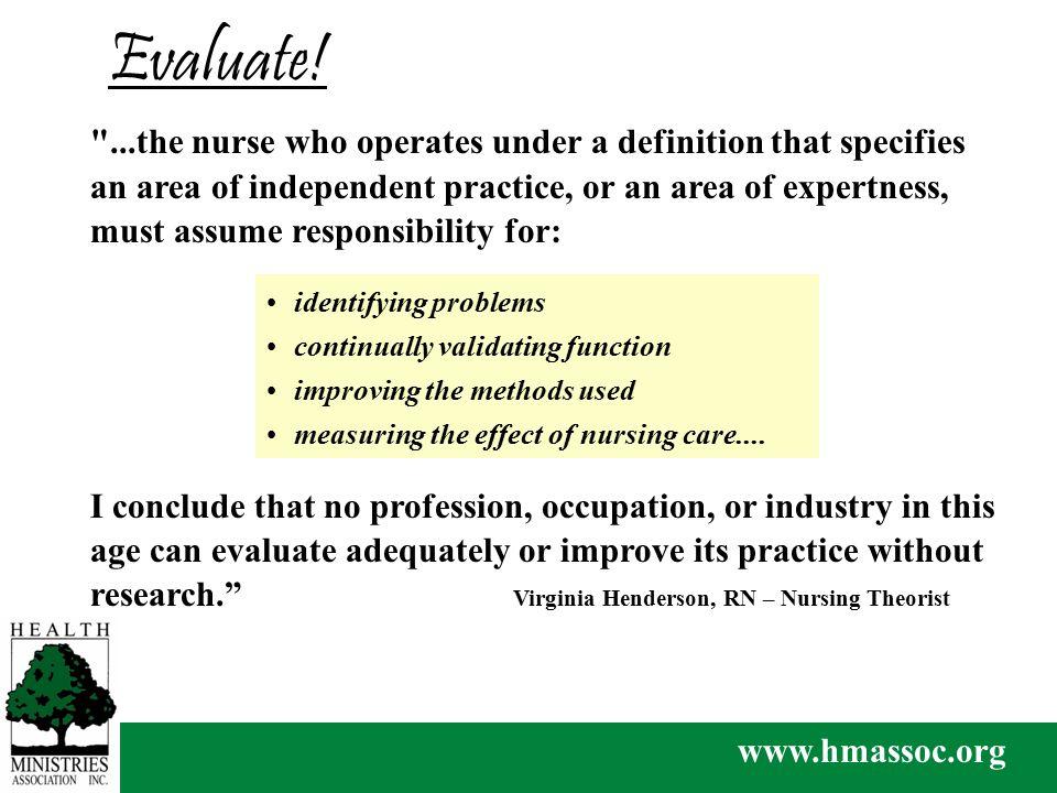 www.hmassoc.org Evaluate.