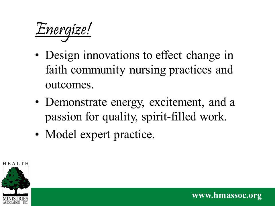 www.hmassoc.org Energize.