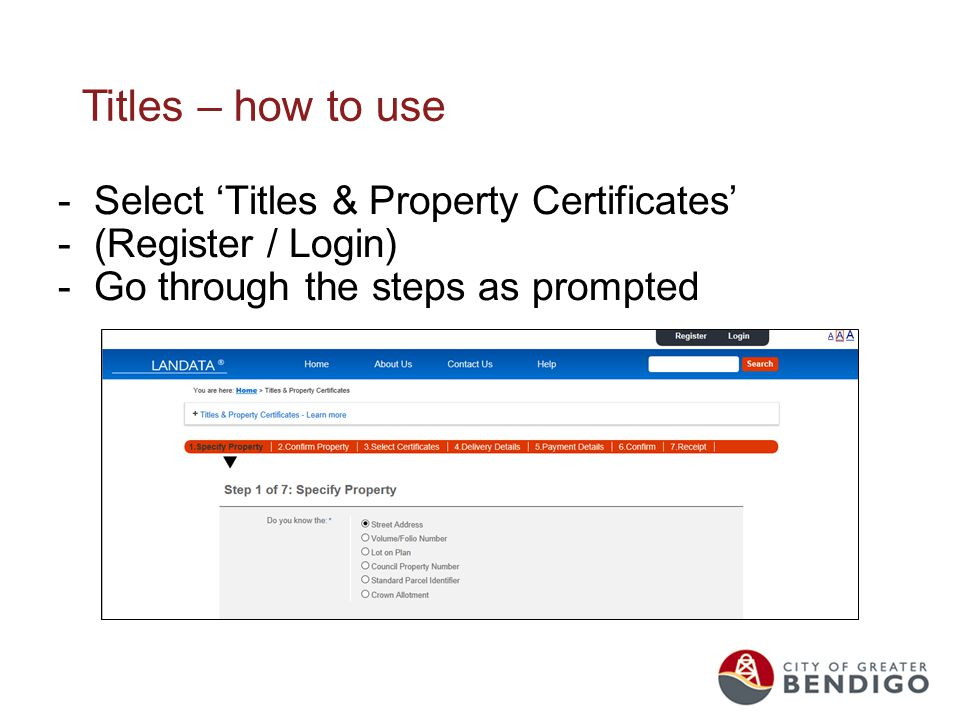 Titles – how to use -Select 'Titles & Property Certificates' -(Register / Login) -Go through the steps as prompted