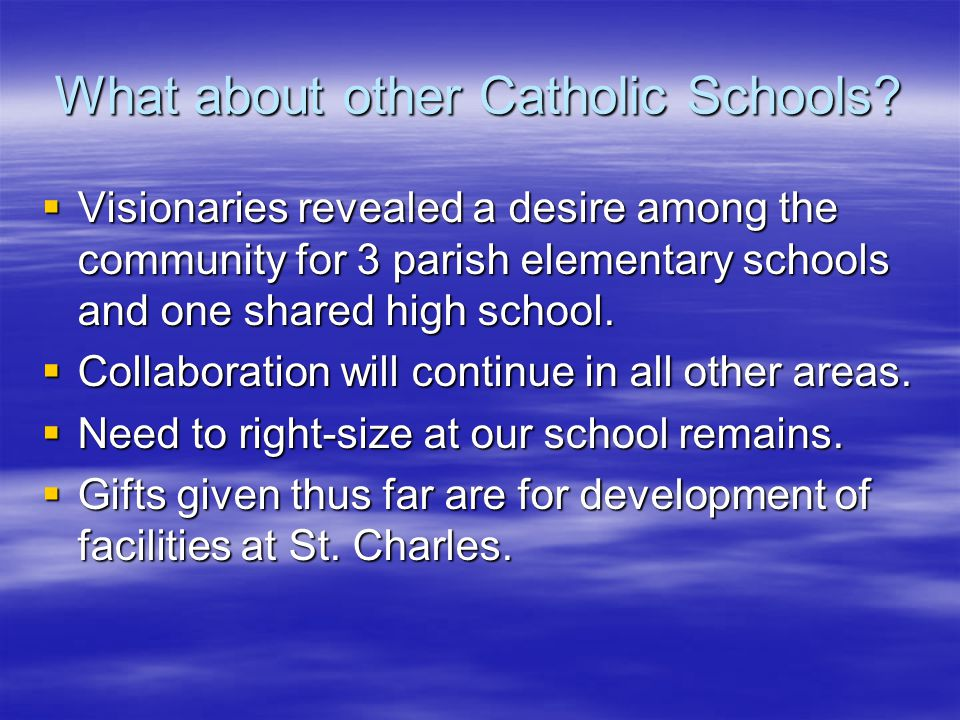 What about other Catholic Schools.