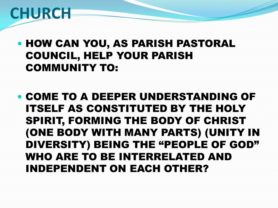 BRAINSTORM WHAT IS YOUR EXPERIENCE AS LAY FAITHFUL IN THE CHURCH .