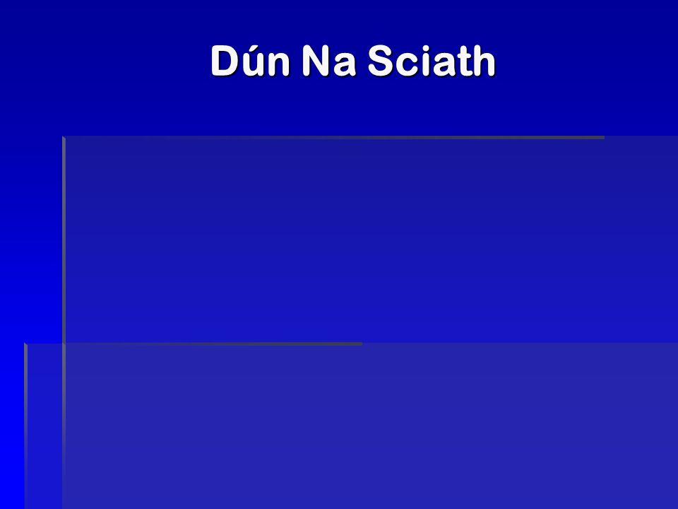 Dún Na Sciath