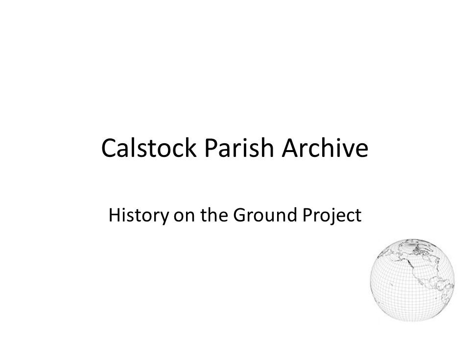 Calstock Parish Archive History on the Ground Project
