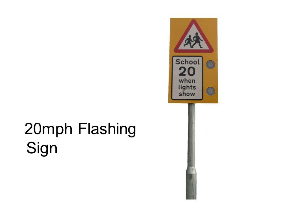 20mph Flashing Sign