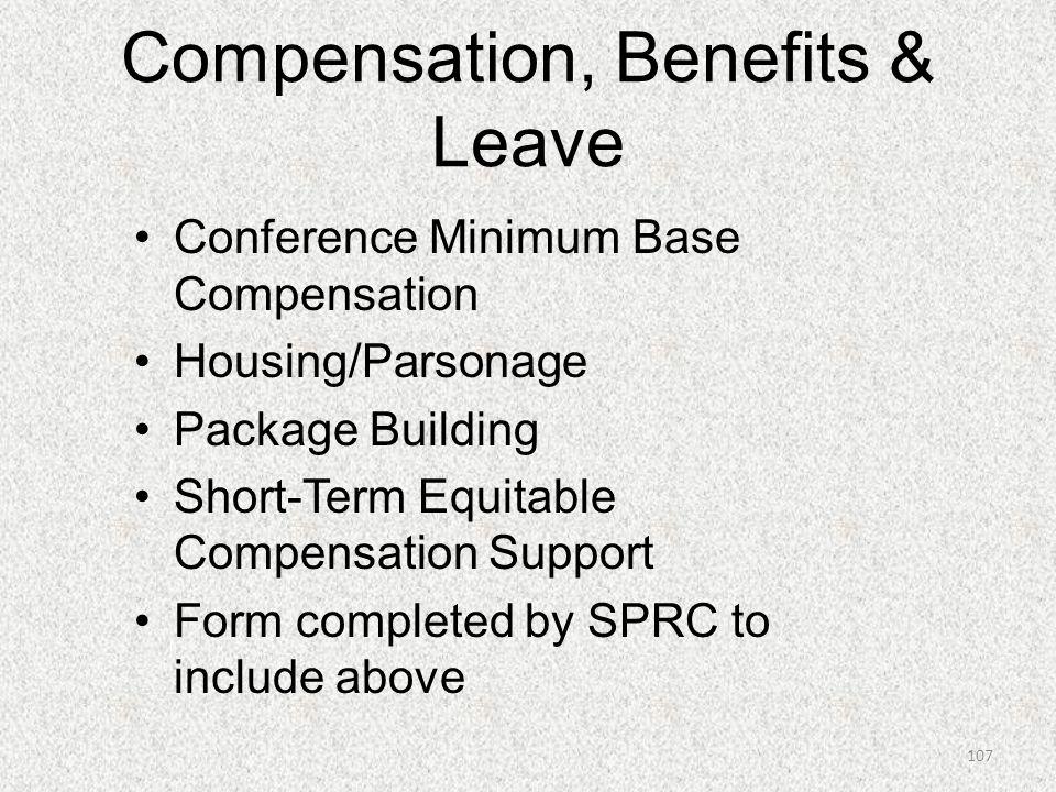 Compensation, Benefits & Leave Conference Minimum Base Compensation Housing/Parsonage Package Building Short-Term Equitable Compensation Support Form