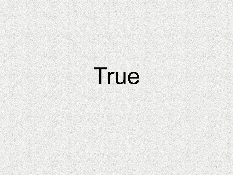 True 12