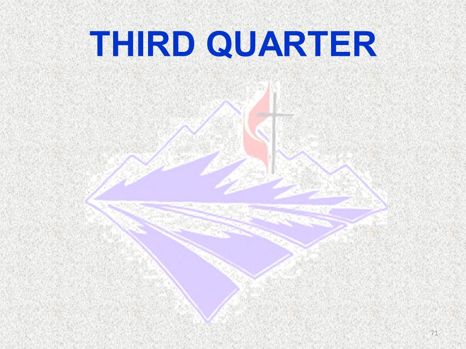 THIRD QUARTER 71