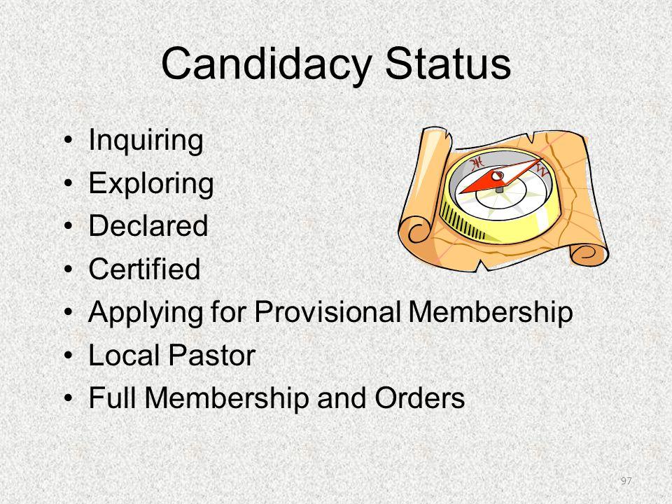 Candidacy Status Inquiring Exploring Declared Certified Applying for Provisional Membership Local Pastor Full Membership and Orders 97