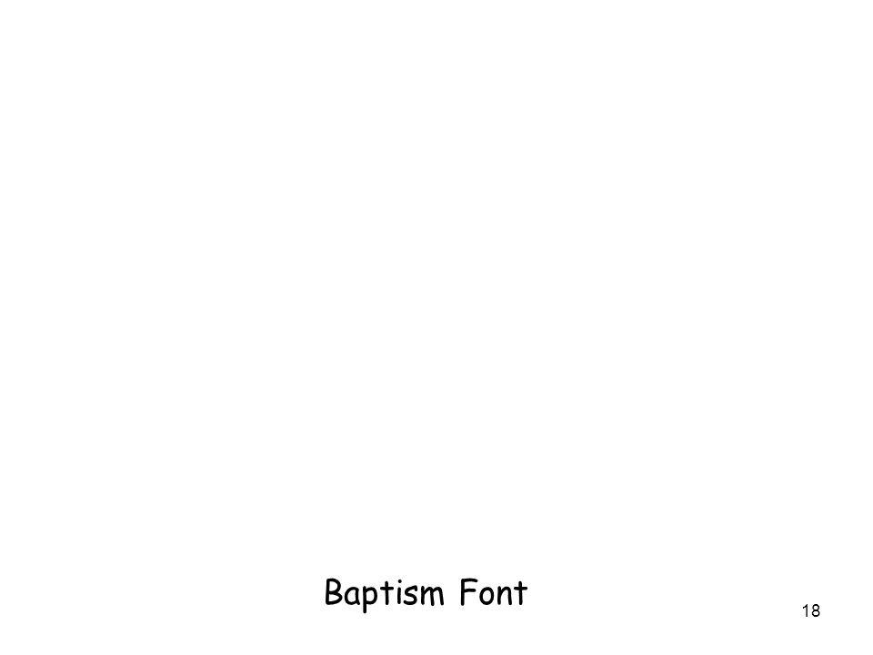 18 Baptism Font