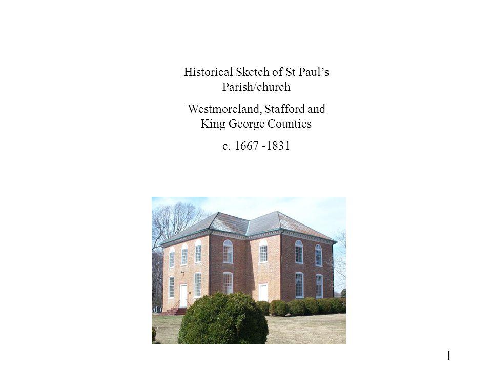 Christ Church, Lancaster 1732 -35 Pohick Church 1769 - 74 12