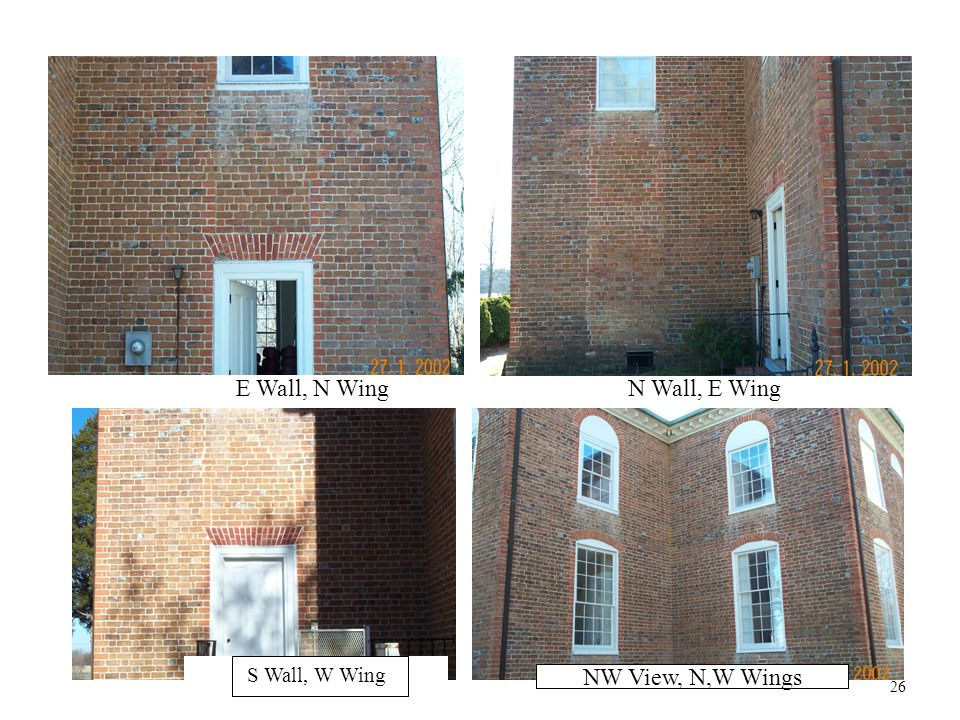 N Wall, E WingE Wall, N Wing S Wall, W Wing NW View, N,W Wings 26