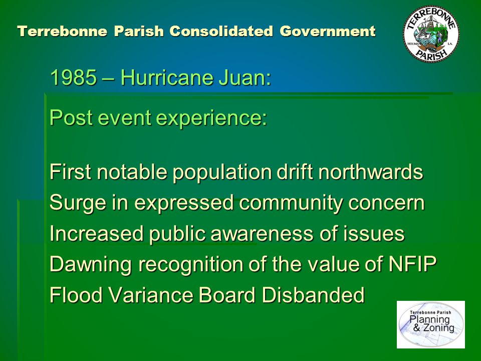 Terrebonne Parish Consolidated Government 1992 – Hurricane Andrew: Main impact was from N.E.