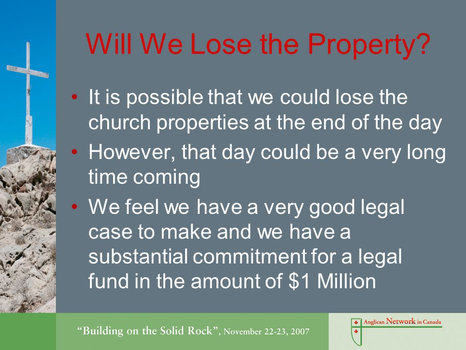 Will We Lose the Property.
