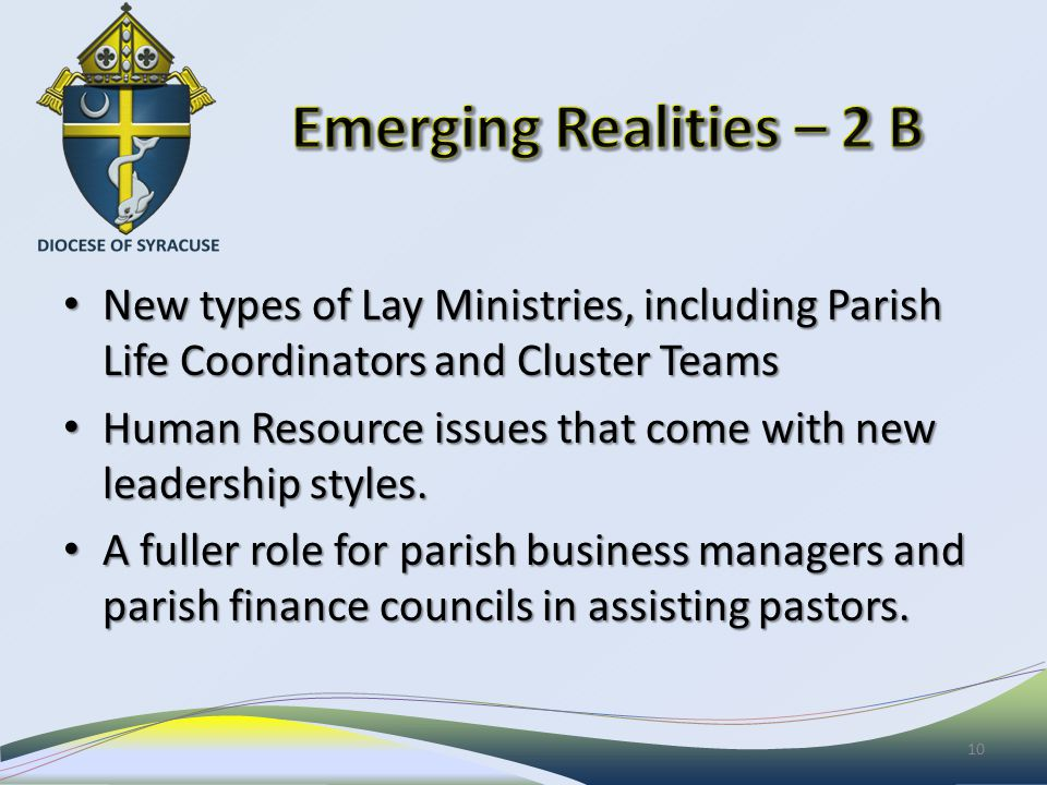 New types of Lay Ministries, including Parish Life Coordinators and Cluster Teams New types of Lay Ministries, including Parish Life Coordinators and Cluster Teams Human Resource issues that come with new leadership styles.