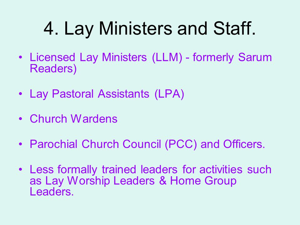 4. Lay Ministers and Staff.