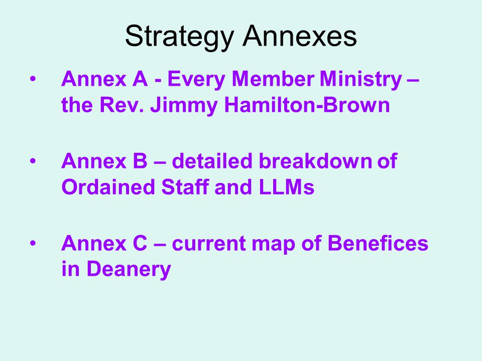 Strategy Annexes Annex A - Every Member Ministry – the Rev.