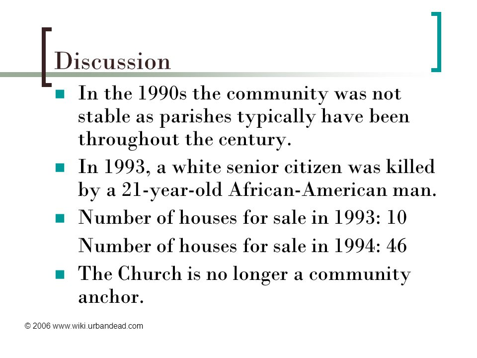 Discussion In the 1990s the community was not stable as parishes typically have been throughout the century.