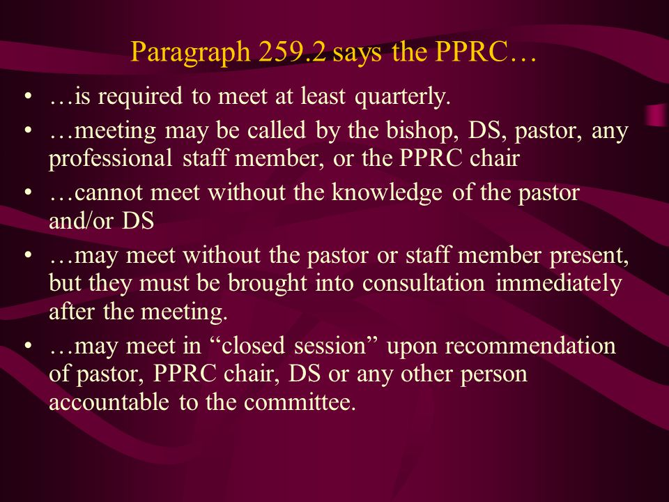 The Appointment Process Terminology Appointment –Assignment of a pastor to her/his specific work Consultation –Relational process whereby gifts/needs/situation of pastor and congregations becomes known –Conversations leading to and interpreting the Appointment Advisory Response –The combined wisdom of the pastor and the Pastor Parish Relations Committee in anticipation of their Appointment