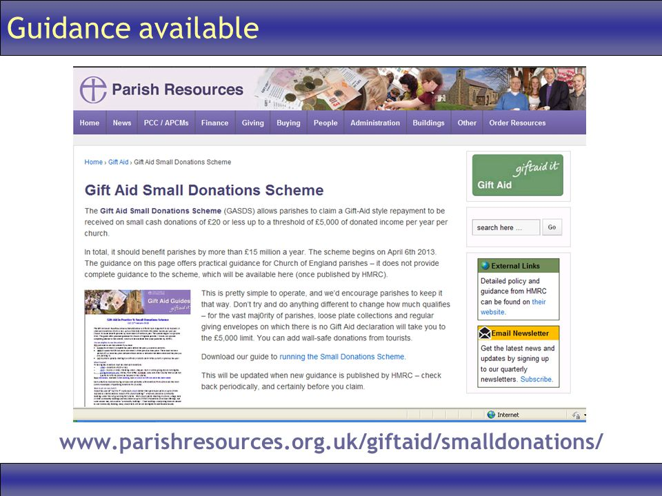 Guidance available www.parishresources.org.uk/giftaid/smalldonations/