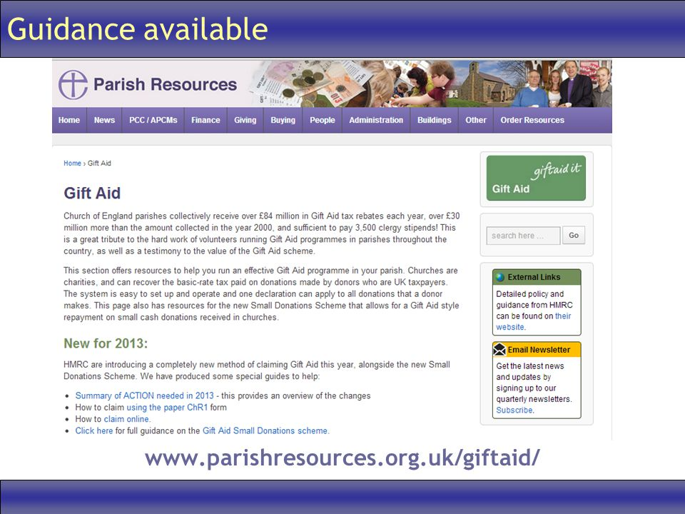 Guidance available www.parishresources.org.uk/giftaid/