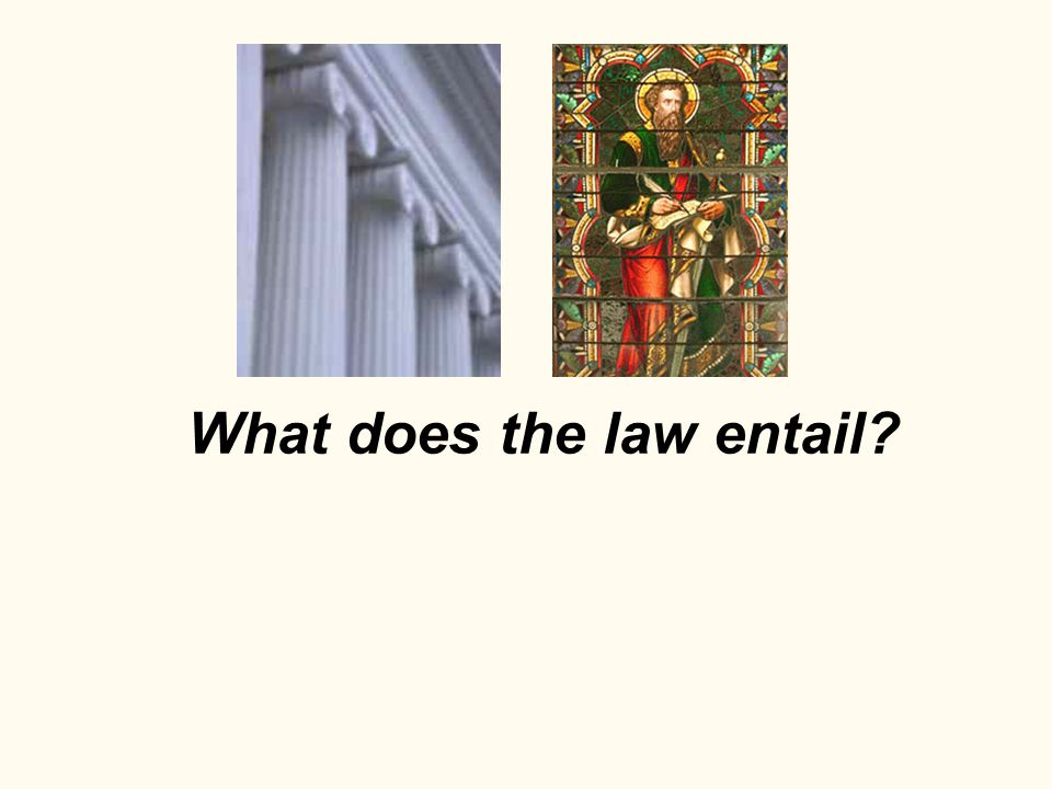 What does the law entail