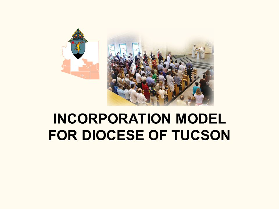 INCORPORATION MODEL FOR DIOCESE OF TUCSON