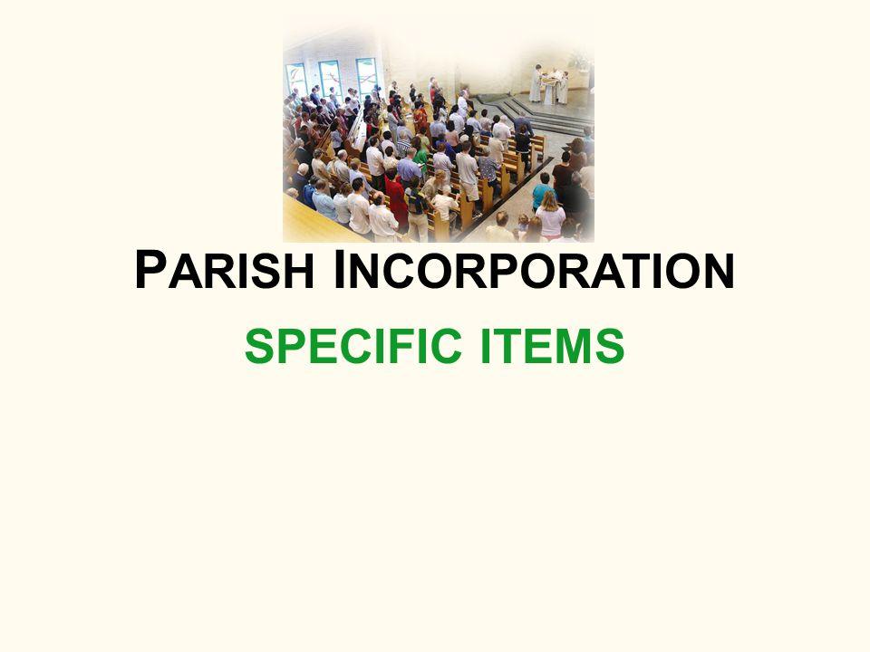 SPECIFIC ITEMS P ARISH I NCORPORATION