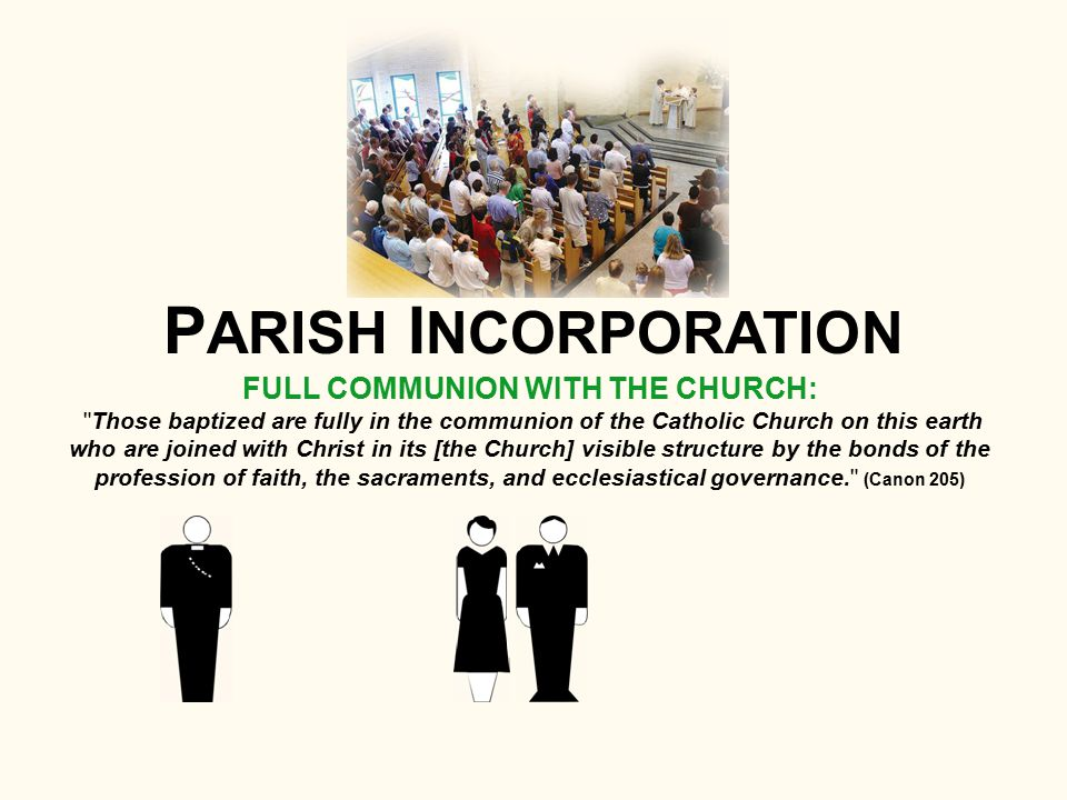 FULL COMMUNION WITH THE CHURCH: