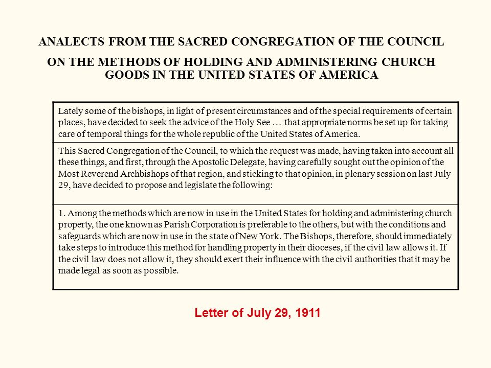 ANALECTS FROM THE SACRED CONGREGATION OF THE COUNCIL ON THE METHODS OF HOLDING AND ADMINISTERING CHURCH GOODS IN THE UNITED STATES OF AMERICA Lately s