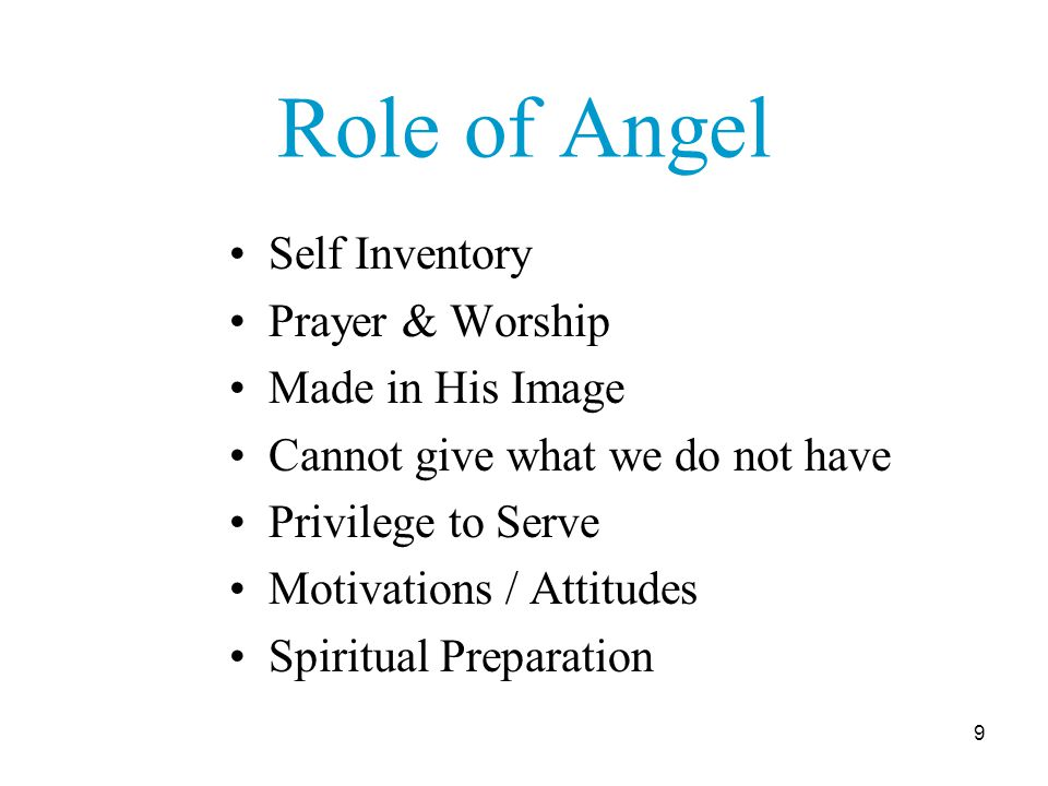 10 Angel Formation It is not I who Live, but Christ who lives in me.