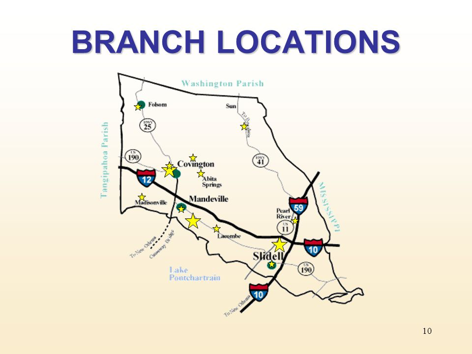 10 BRANCH LOCATIONS