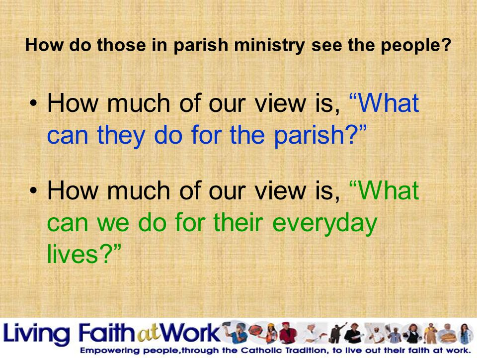 How do those in parish ministry see the people.