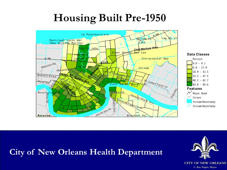 6 City of New Orleans Health Department Housing Built Pre-1950