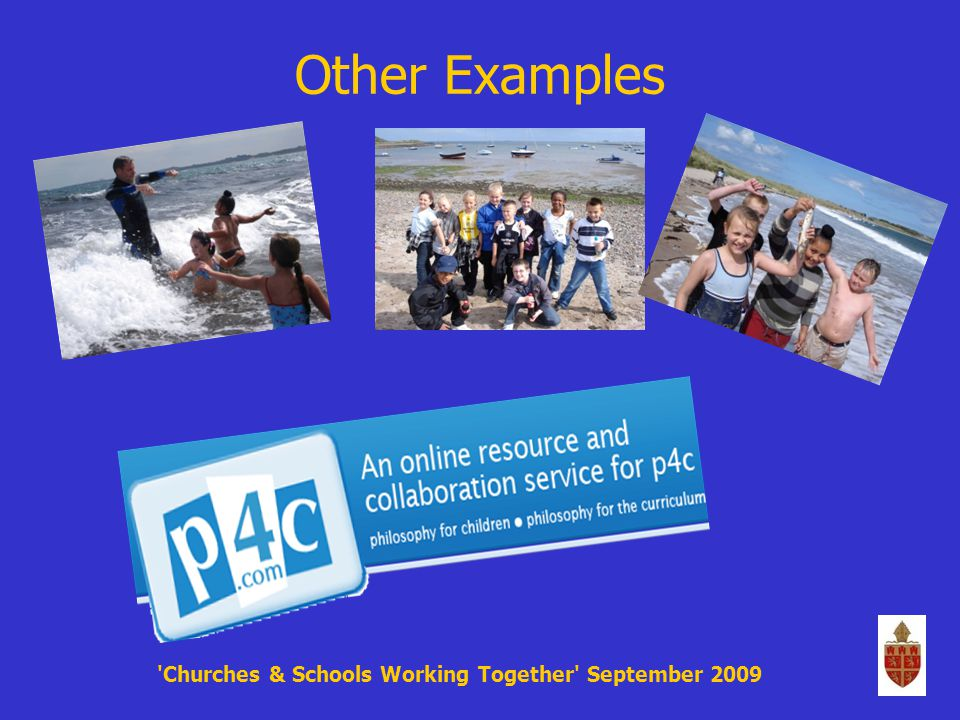 Other Examples Churches & Schools Working Together September 2009