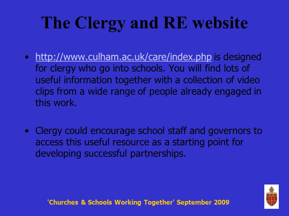 The Clergy and RE website http://www.culham.ac.uk/care/index.php is designed for clergy who go into schools.