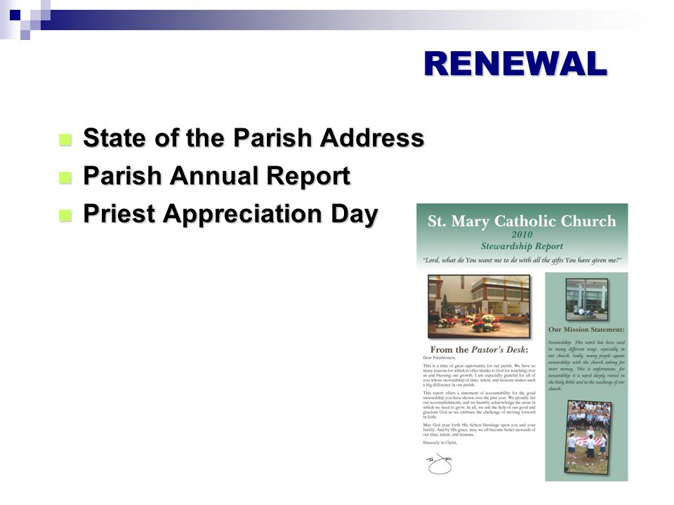 State of the Parish Address State of the Parish Address Parish Annual Report Parish Annual Report Priest Appreciation Day Priest Appreciation Day RENEWAL