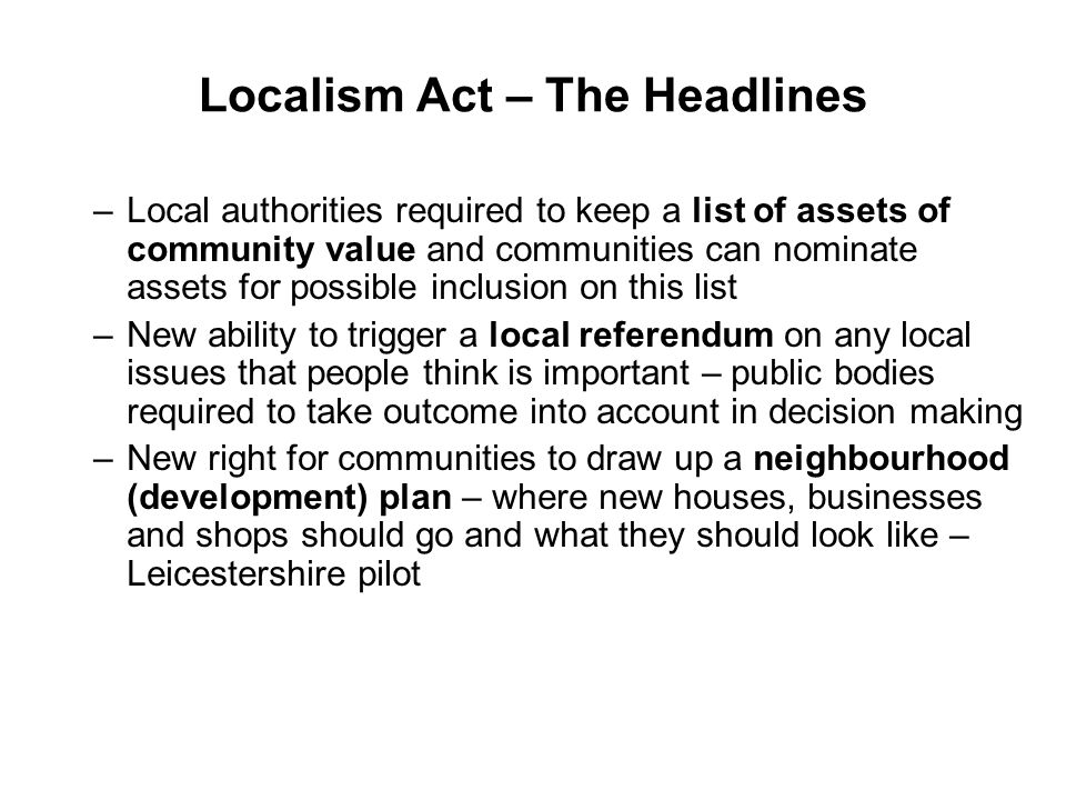 Big Society – National Agenda 1.Give communities more powers 2.