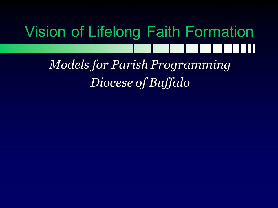 Conclusion For more information about any of the models described in the power point, please contact: Mary Beth Coates, director Department of Lifelong Faith Formation Diocese of Buffalo mcoates@buffalodiocese.org 716-847-5505 Acknowledgement: Adventures Project, January 2007; author: John Roberto, Lifelong Faith Associates.