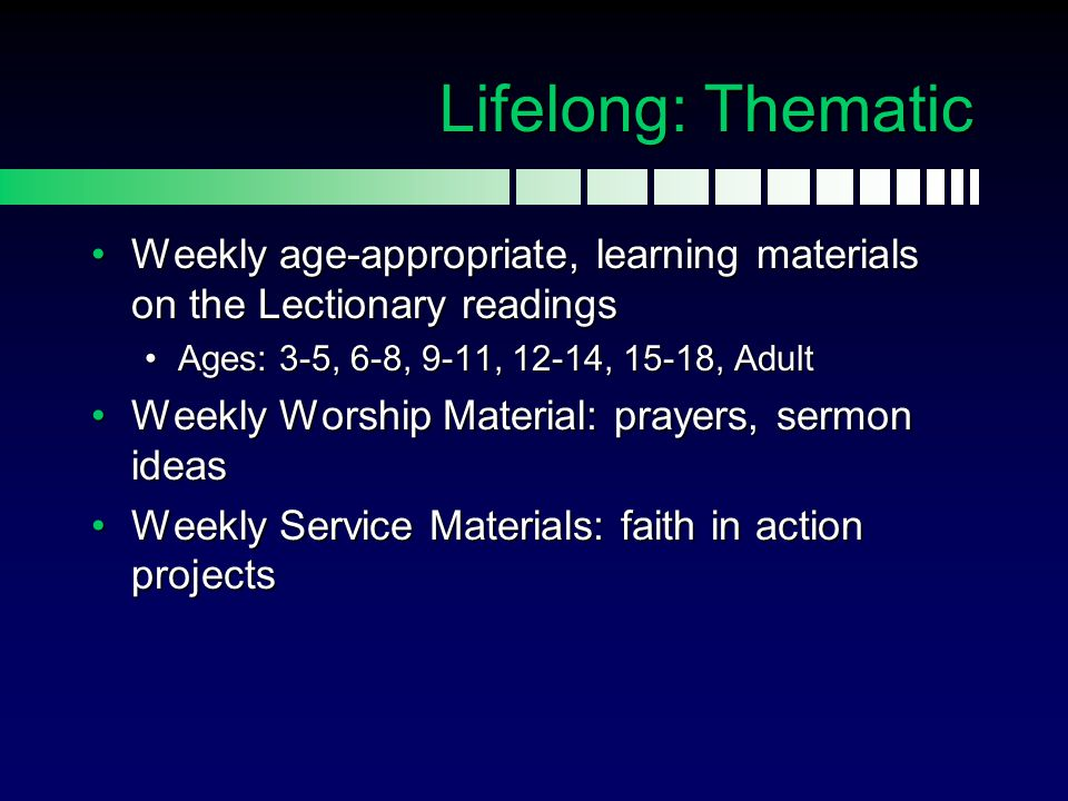 Lifelong: Thematic Weekly age-appropriate, learning materials on the Lectionary readingsWeekly age-appropriate, learning materials on the Lectionary r
