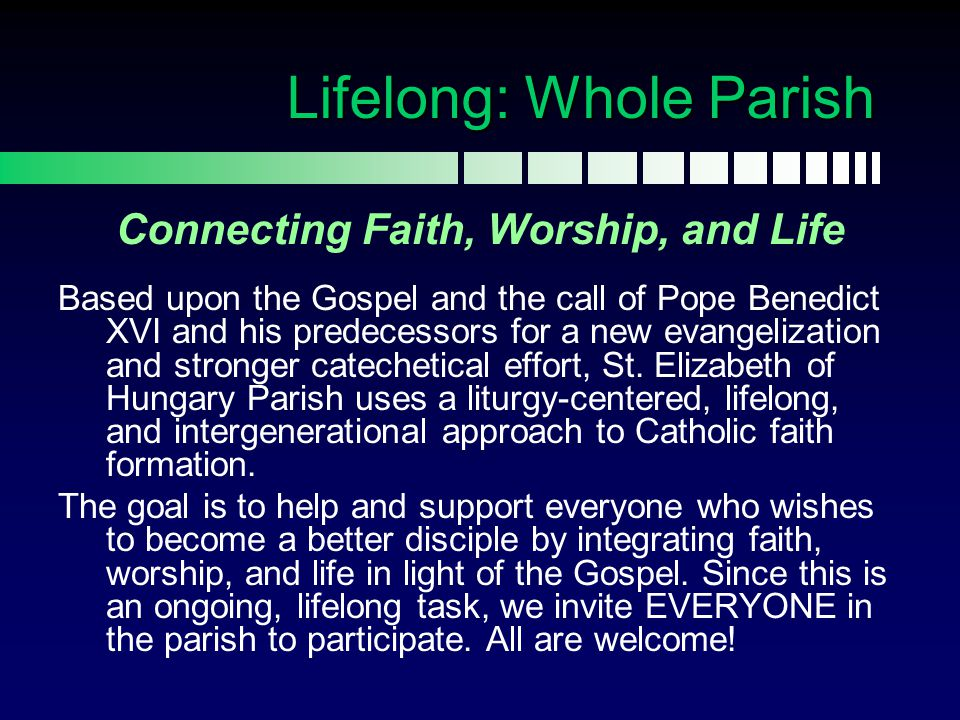 Lifelong: Whole Parish Connecting Faith, Worship, and Life Based upon the Gospel and the call of Pope Benedict XVI and his predecessors for a new evan