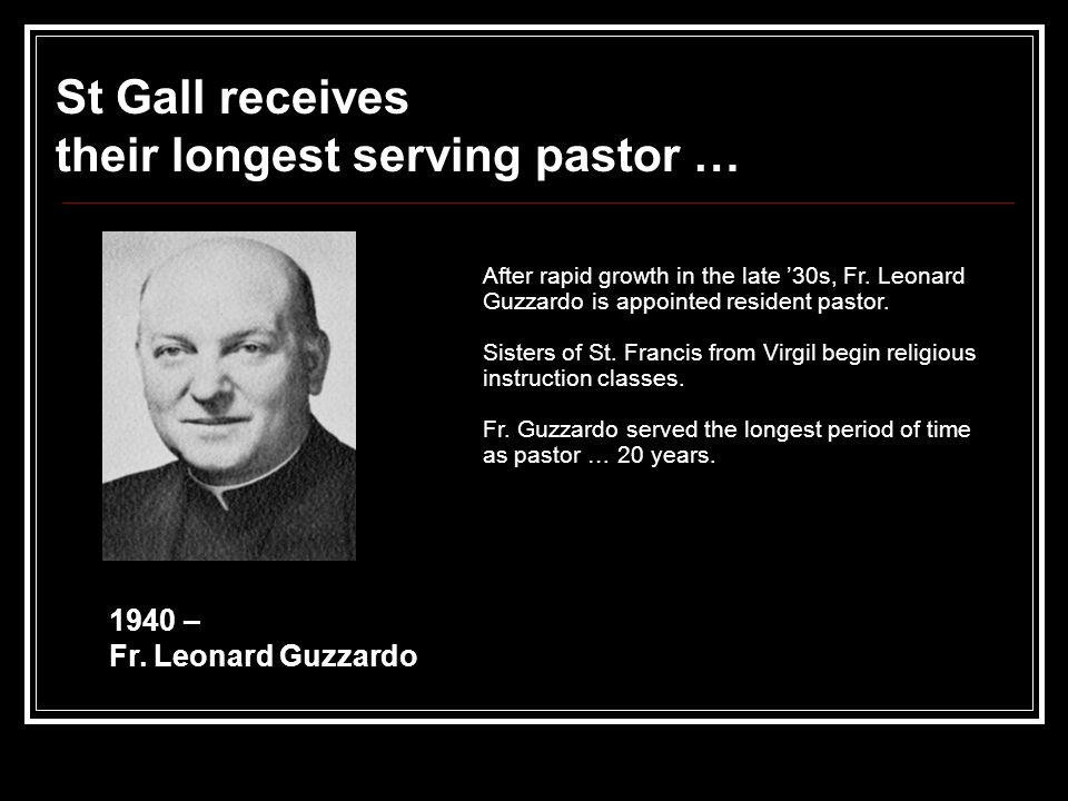 After rapid growth in the late '30s, Fr. Leonard Guzzardo is appointed resident pastor.